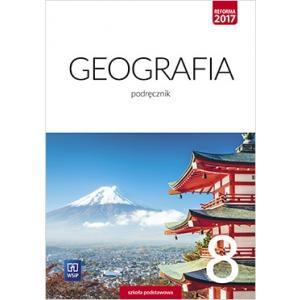 Geografia. Podręcznik. Klasa 8. Szkoła Podstawowa