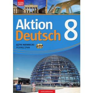 Aktion Deutsch. Podręcznik Wieloletni + CD. Klasa 8