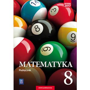 Matematyka. Szkoła podstawowa klasa 8. Podręcznik
