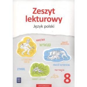 Język Polski. Zeszyt Lekturowy. Zeszyt Ćwiczeń. Klasa 8