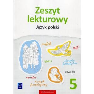 Język Polski. Zeszyt Lekturowy. Zeszyt Ćwiczeń. Klasa 5