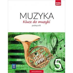 Klucz do Muzyki. Podręcznik. Klasa 5. Szkoła Podstawowa