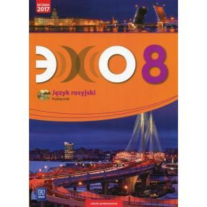 Echo Klasa 8. Język Rosyjski. Podręcznik Wieloletni + CD