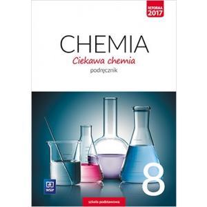 Ciekawa Chemia 8. Podręcznik. Klasa 8. Szkoła Podstawowa