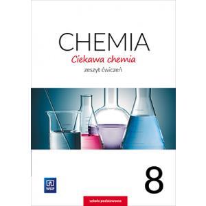 Ciekawa Chemia 8. Ćwiczenia. Klasa 8. Szkoła Podstawowa