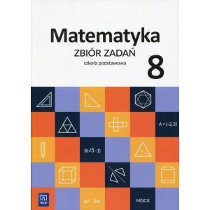 Matematyka. Zbiór Zadań. Klasa 8. Szkoła Podstawowa
