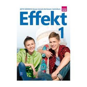 Effekt 1. Język Niemiecki. Ćwiczenia. Liceum i Technikum