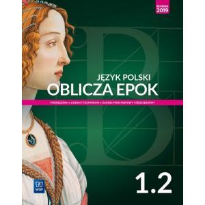 Oblicza Epok 1. Język Polski. Podręcznik. Klasa 1 Część 2. Liceum i Technikum. Zakres Podstawowy i Rozszerzony