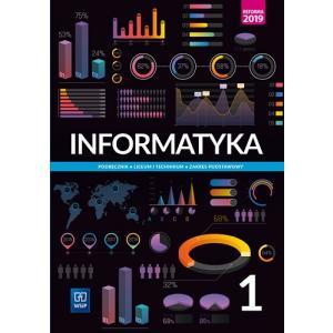 Informatyka 1. Podręcznik. Klasa 1. Liceum i Technikum. Zakres Podstawowy