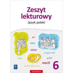 Zeszyt Lekturowy. Język Polski. Klasa 6. Szkoła Podstawowa