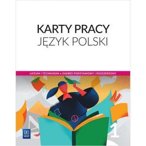 Język Polski 1. Karty Pracy. Klasa 1. Liceum i Technikum. Zakres Podstawowy i Rozszerzony