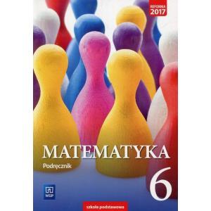 Matematyka. Szkoła podstawowa klasa 6. Podręcznik
