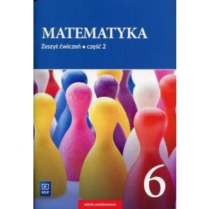 Matematyka. Szkoła podstawowa klasa 6. Zeszyt ćwiczeń część 2