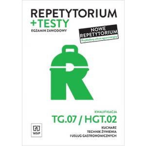Repetytorium + testy. Egzamin zawodowy. Kwalifikacja TG.07/HGT.02. Kucharz, tech. żyw. i usł. gastr.