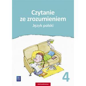 Język Polski. Czytanie ze Zrozumieniem. Zeszyt Ćwiczeń. Klasa 4. Szkoła Podstawowa