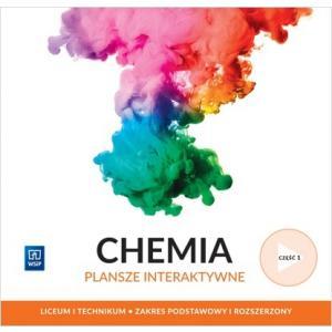 Chemia. Liceum i Technikum. Plansze Interaktywne Część 1. Zakres Podstawowy i Rozszerzony