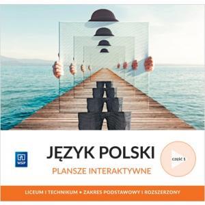 Język polski. Liceum i technikum. Plansze interaktywne część 1. Zakres podstawowy i rozszerzony