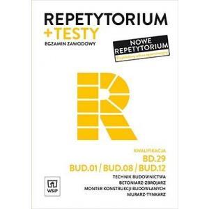 Repetytorium + testy. Egzamin zawodowy. Kwalifikacja BD.29, BUD.01/BUD.08/BUD.12 Technik budownictwa