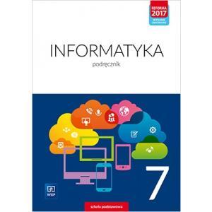 Informatyka. Szkoła podstawowa. Klasa 7. Podręcznik. Nowa edycja 2020-2022