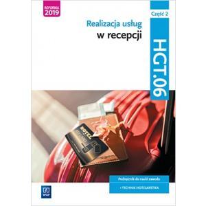 Realizacja usług w recepcji. Kwalifikacja HGT.06. Podręcznik. Część 2