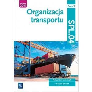 Organizacja transportu. Kwalifikacja SPL.04 Cz 1 Podr. (S)