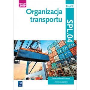 Organizacja transportu. Kwalifikacja SPL.04 Cz 2 Podr. (S)