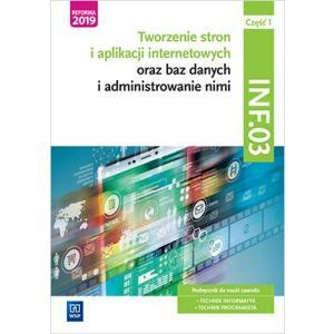 Tworzenie stron i aplikacji internetowych oraz baz danych i administrowanie nimi. Kwalif INF.03 cz.1