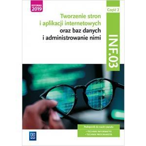 Tworzenie stron i aplikacji internetowych oraz baz danych. Kwalifikacja INF.03. Podręcznik. Część 2