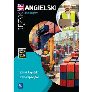Język angielski zawodowy dla technika logistyka i technika spedytora. Zeszyt ćwiczeń