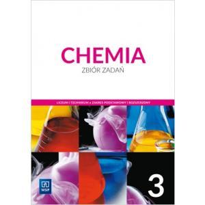 Chemia 3. Liceum i technikum. Zbiór zadań. Zakres podstawowy i rozszerzony