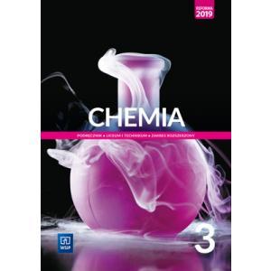Chemia 3. Liceum i technikum. Podręcznik. Zakres rozszerzony