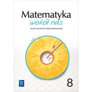Matematyka wokół nas. Szkoła podstawowa klasa 8. Zeszyt ćwiczeń. Wydanie 2021