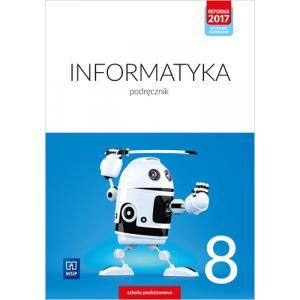 Informatyka. Szkoła podstawowa. Klasa 8. Podręcznik. Nowa edycja 2020-2022