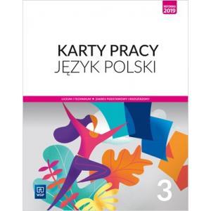 Język polski 3. Liceum i technikum. Karty pracy. Zakres podstawowy i rozszerzony