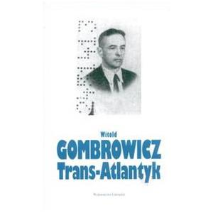 Trans-atlantyk (foto), Gombrowicz