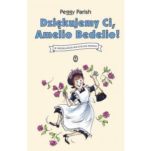 Dziękujemy Ci, Amelio Bedelio!