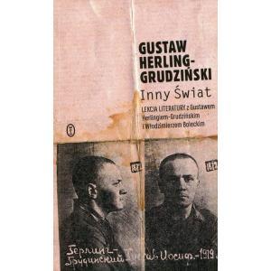 Inny świat. Lekcja literatury z Gustawem Herlingiem-Grudzińskim i Włodzimierzem Boleckim