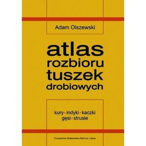 Atlas Rozbioru Tuszek Drobiowych