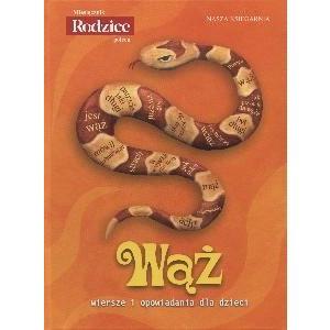 Wąż. Wiersze i opowiadania dla dzieci