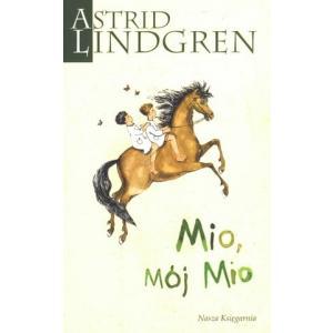 Mio, mój Mio. Lindgren, Astrid. Opr. miękka