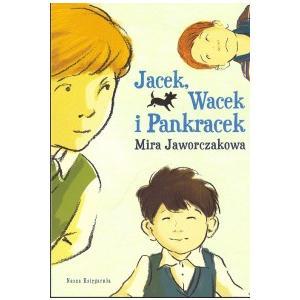 Jacek, Wacek i Pankracek. Jaworczakowa, Mira. Opr. mk