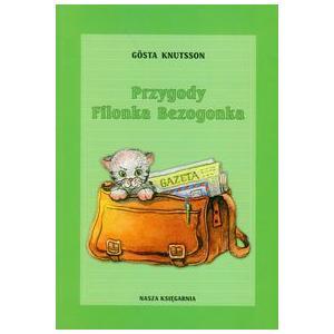Przygody Filonka Bezogonka. Knutsson, Gosta. Opr. m