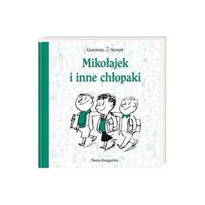 Mikołajek i inne chłopaki. Sempé, J.,Gosicnny, R. O.tw
