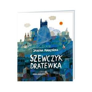 Szewczyk Dratewka. Janina Porazińska.