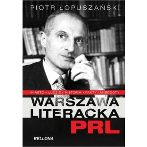 Warszawa literacka w PRL /varsaviana/
