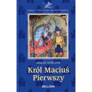 Perły Literatury Młodzieżowej Król Maciuś Pierwszy
