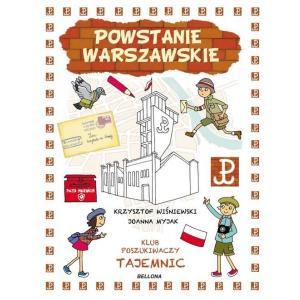 Powstanie Warszawskie. Klub Poszukiwaczy Tajemnic