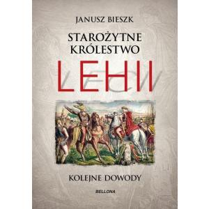 Starożytne Królestwo Lehii Kolejne Dowody