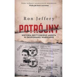 Potrójny Historia brytyjskiego agenta w okupowanej Warszawie