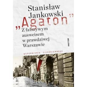 Agaton Z fałszywym ausweisem w prawdziwej Warszawie /varsaviana/
